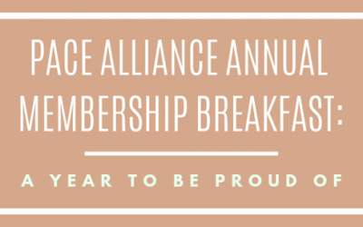 Annual PACE Alliance Breakfast: A Year to be Proud Of